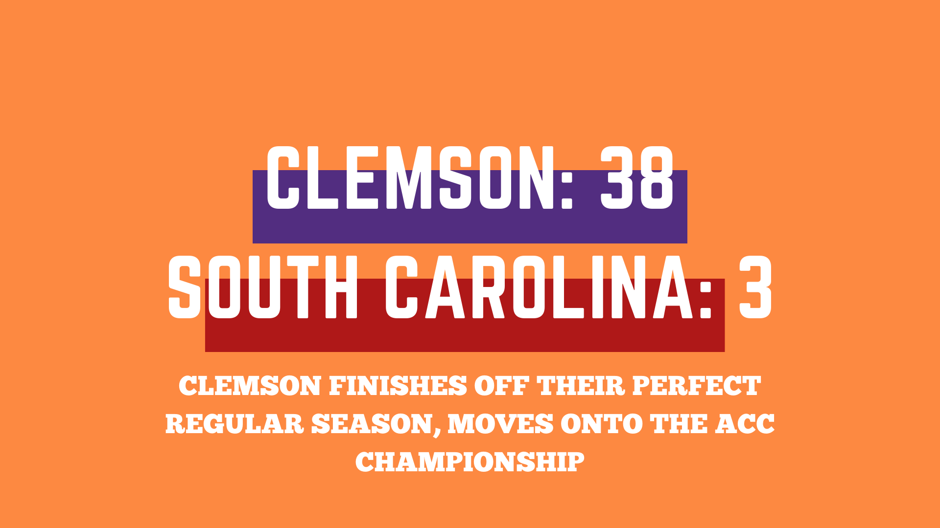 Clemson finishes off a perfect regular season, and the ACC Championship awaits