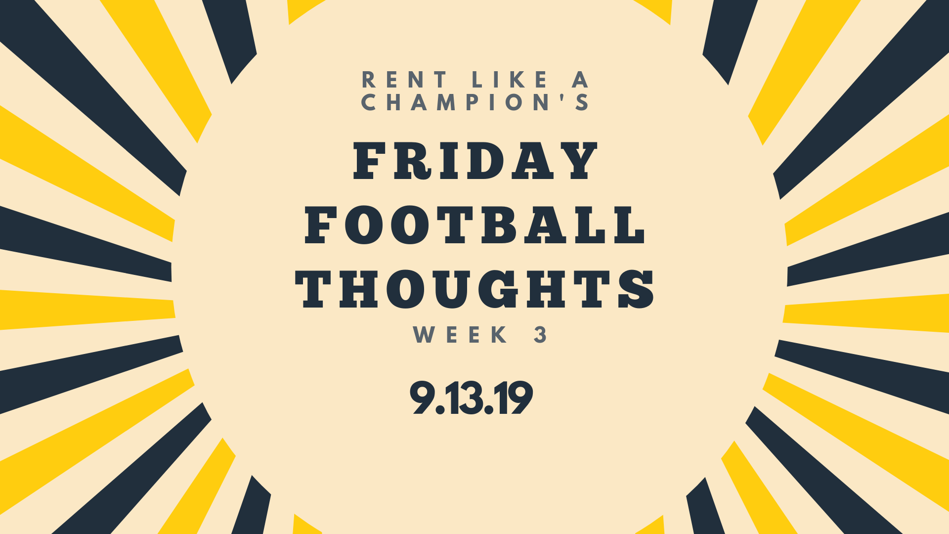 Friday Football Thoughts 9.13