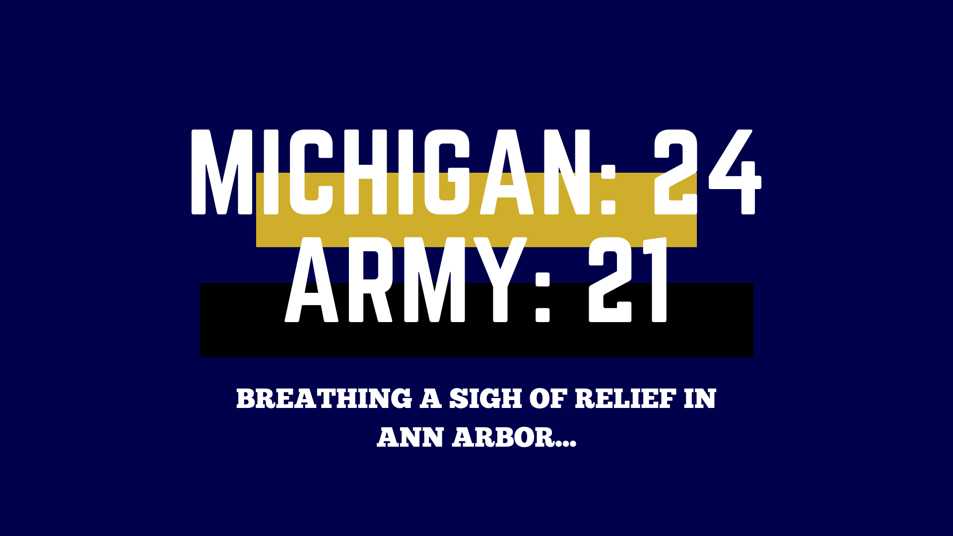 Two Overtimes Later: Michigan Just Barely Survives Army