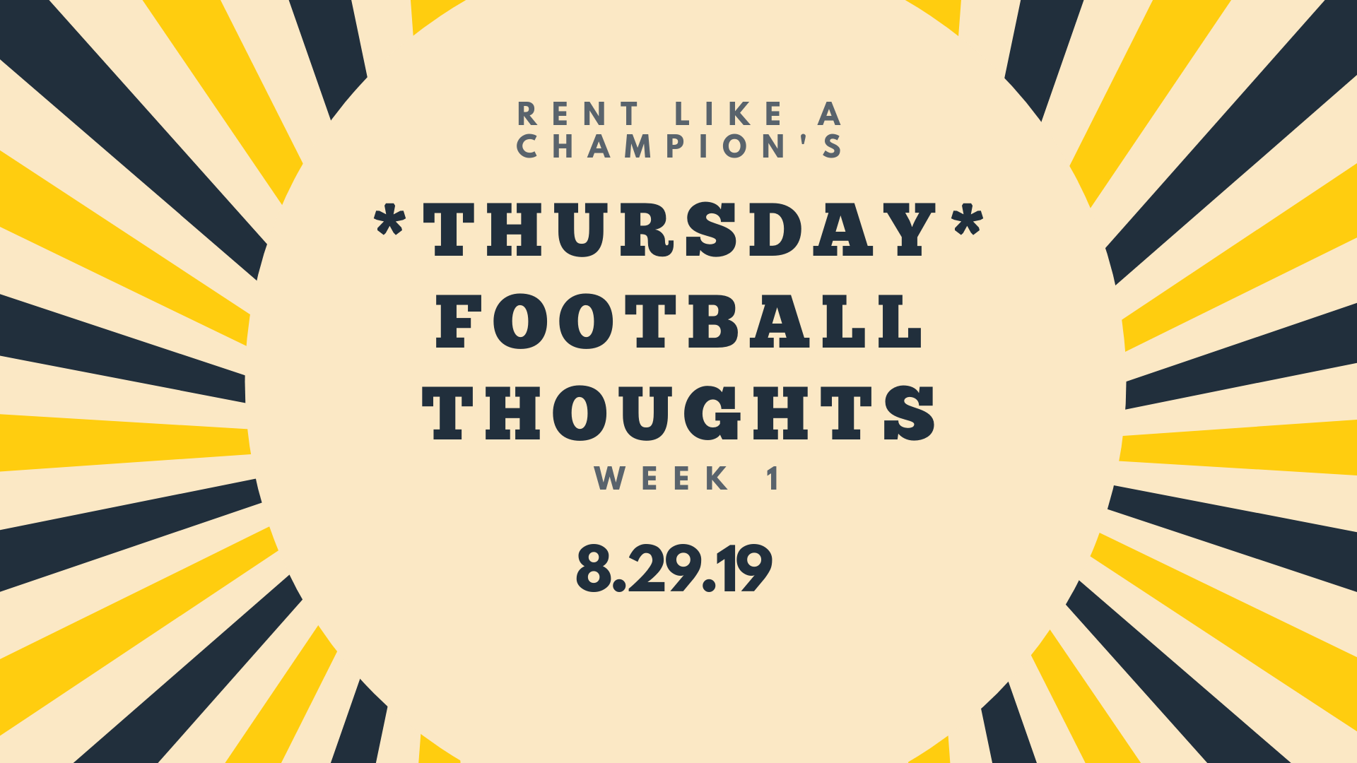 THURSDAY Football Thoughts 8.29